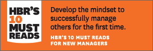Harvard Business Review—10 Must Reads for New Managers