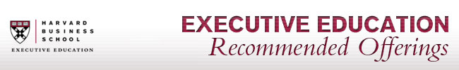 HBS Executive Education Recommended Offerings
